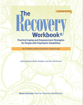 The Recovery Workbook: Practical Coping and Empowerment Strategies for People with Psychiatric Disabilities, Revised edition