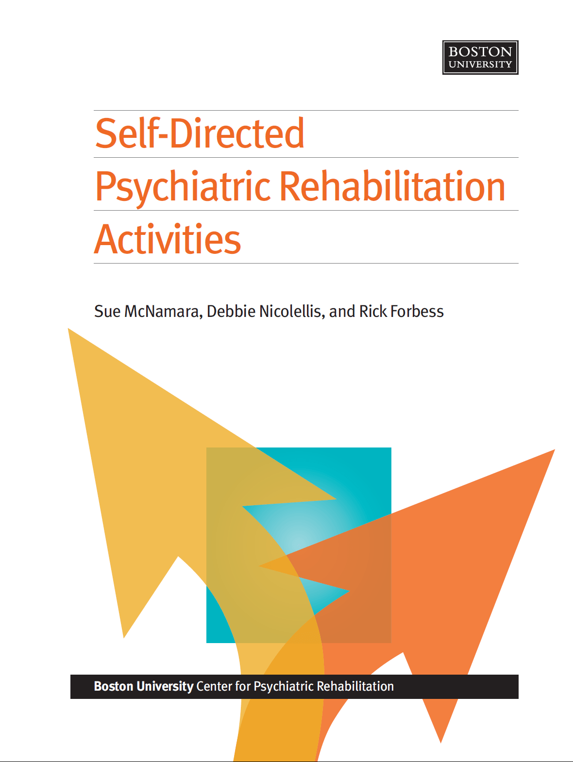 Self Directed Psychiatric Rehabilitation Activities Center For